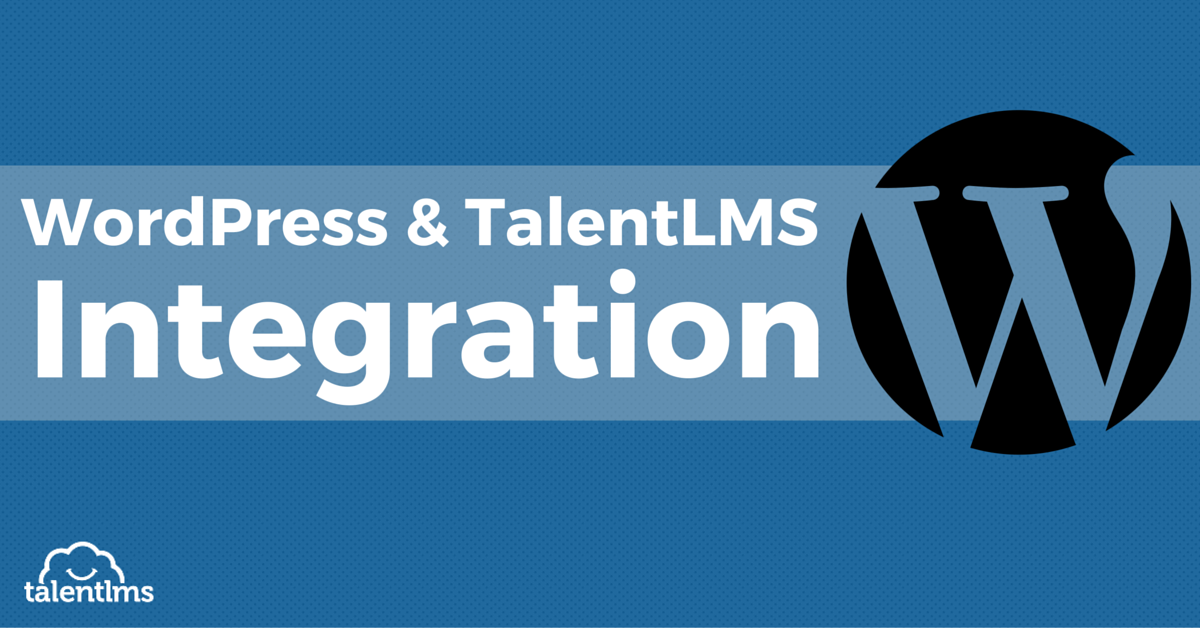 guide to WordPress and talentlms integration