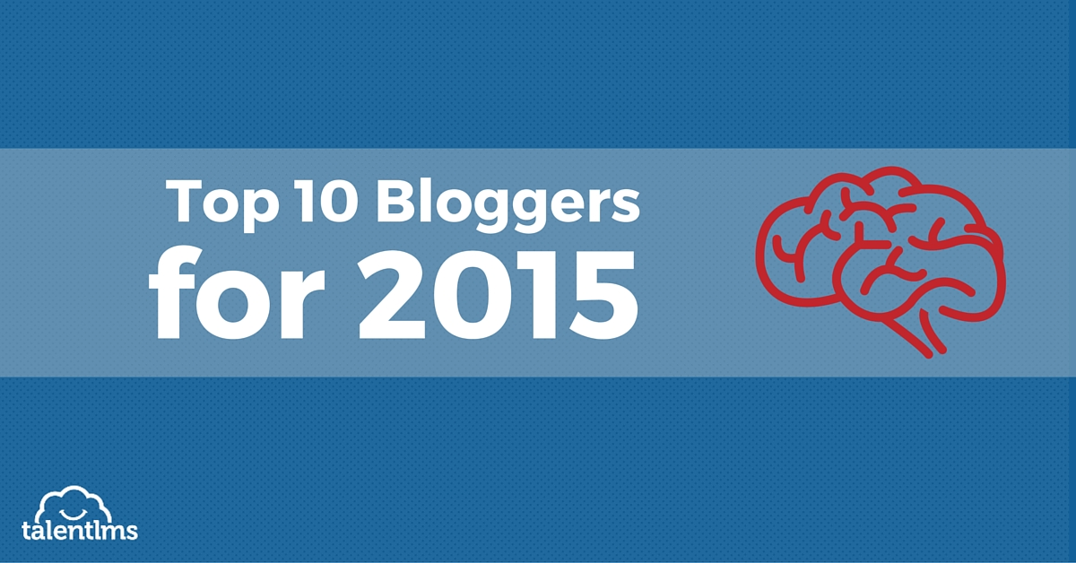 Top 10 eLearning Bloggers For 2015 [Infographic] - TalentLMS Blog