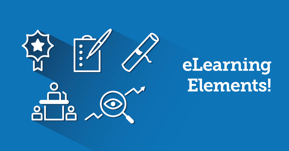 The 5 eLearning Elements That Shouldn't Be Missing From Your Course