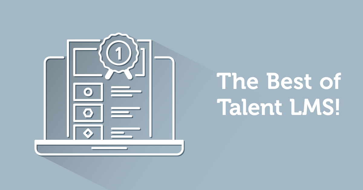 You're Simply the Best: The Best of TalentLMS' Blog for 2017