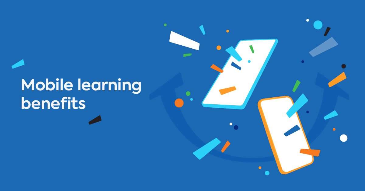6 Advantages of Mobile Learning [for Employers and Employees]