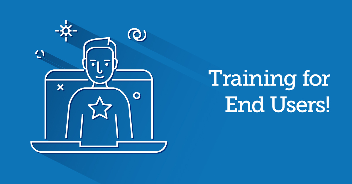 Four Easy Ways To Get The Most Out Of End-User Training - TalentLMS Blog