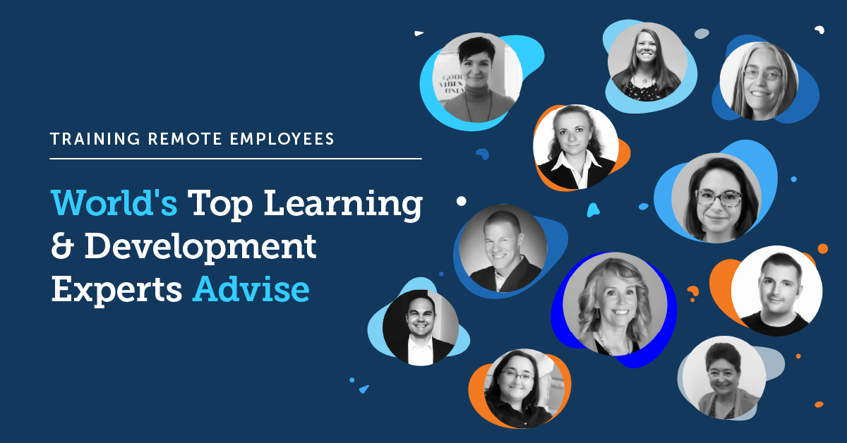 Top L&D experts reveal winning strategies for training remote workers