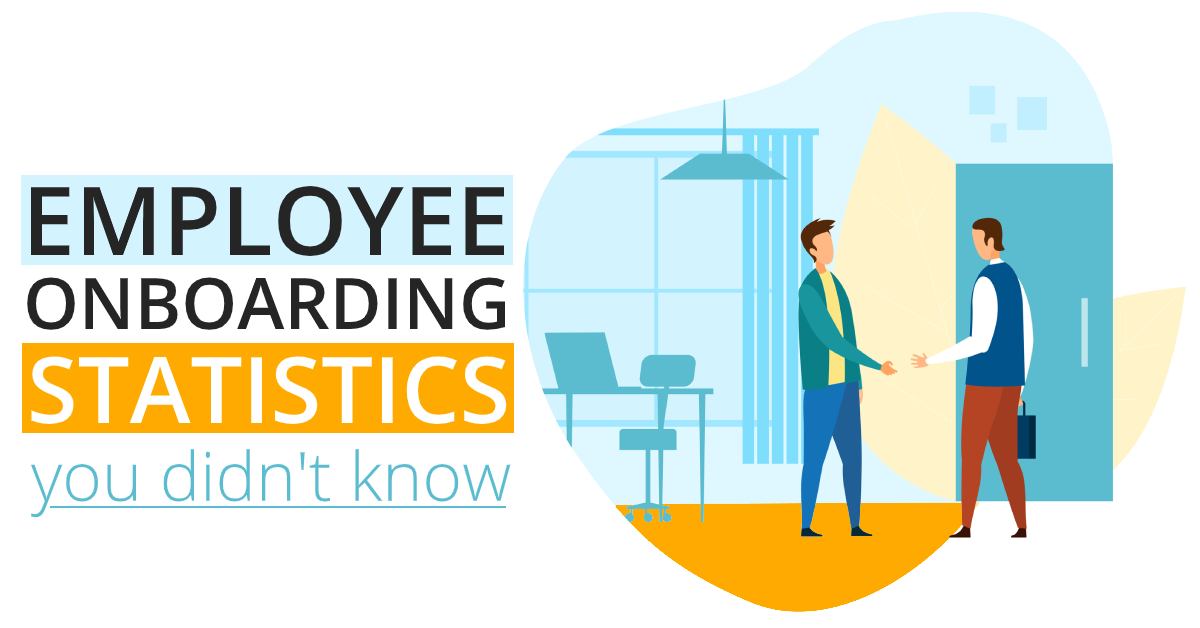55+ Employee Onboarding Statistics You Didn't Know [Infographic]