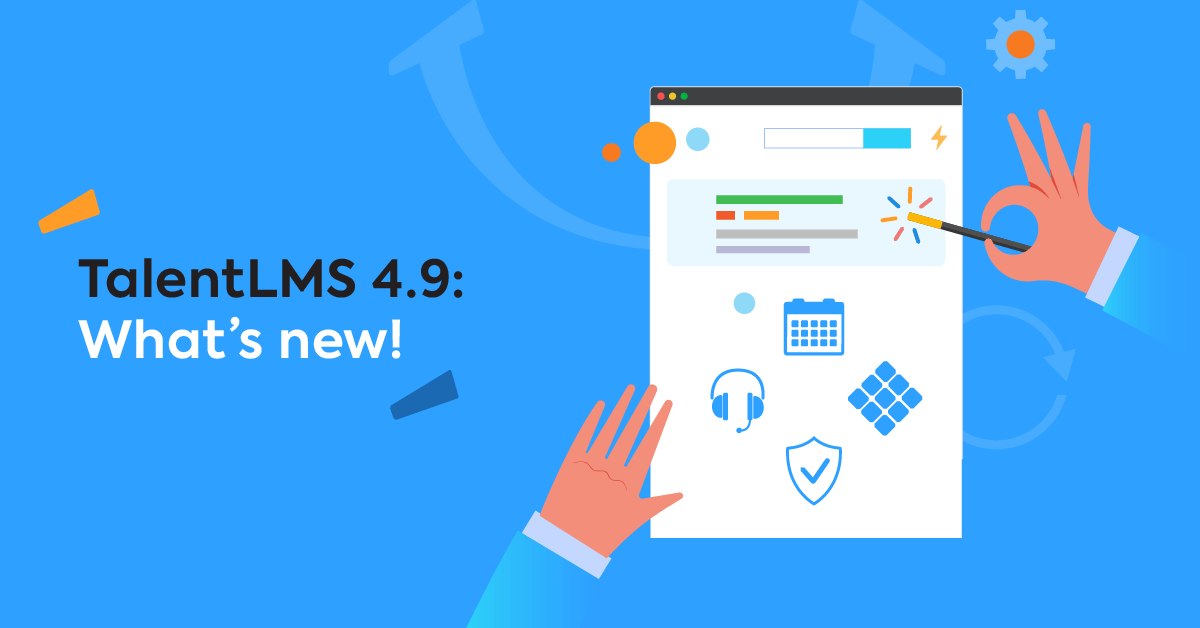 Just launched: The TalentLMS 4.9 update is out