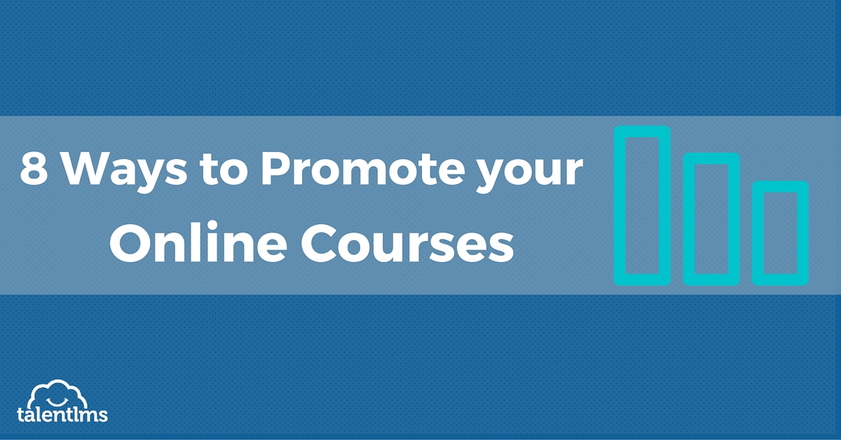 8 Ways to promote your online courses