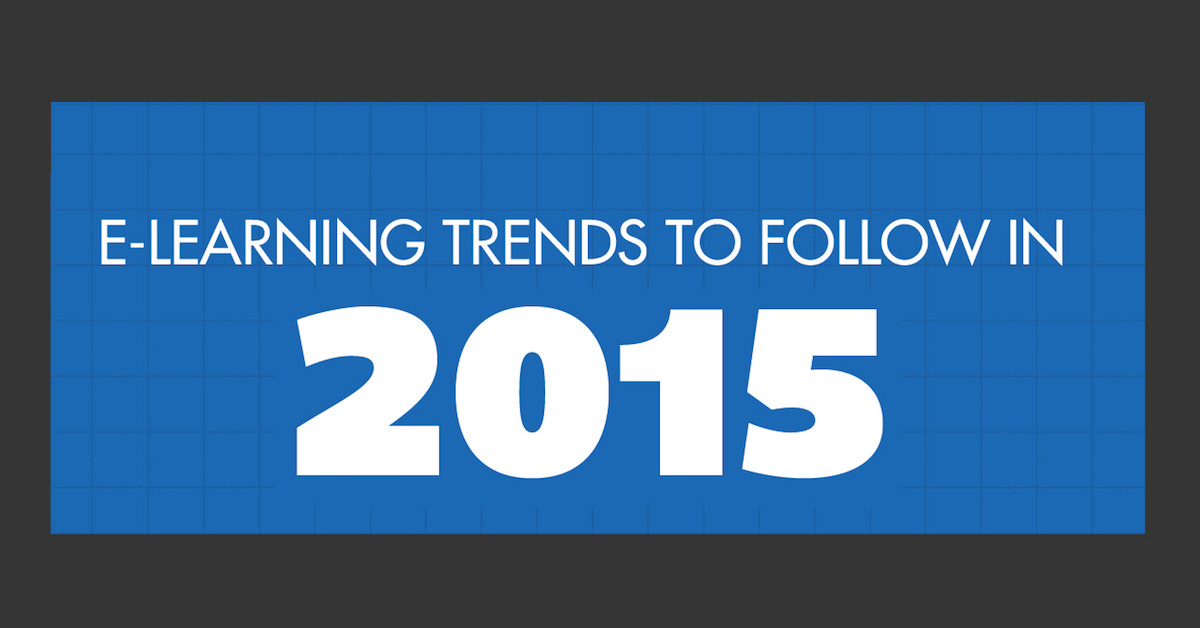 elearning trends to follow in 2015 infographic